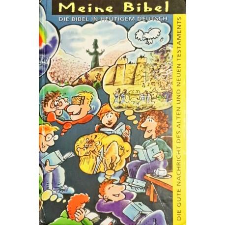 MEINE BIBEL - Die Bibel im heutigen deutsch