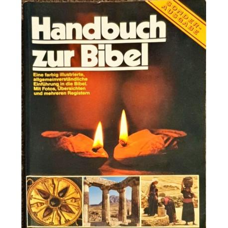 HANDBUCH ZUR BIBEL - Eine farbig illustrierte