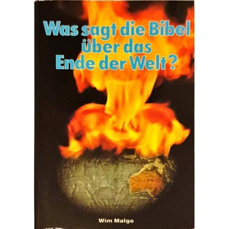 Malgo, Wim: WAS SAGT DIE BIBEL ÜBER DAS ENDE DER WELT? -
