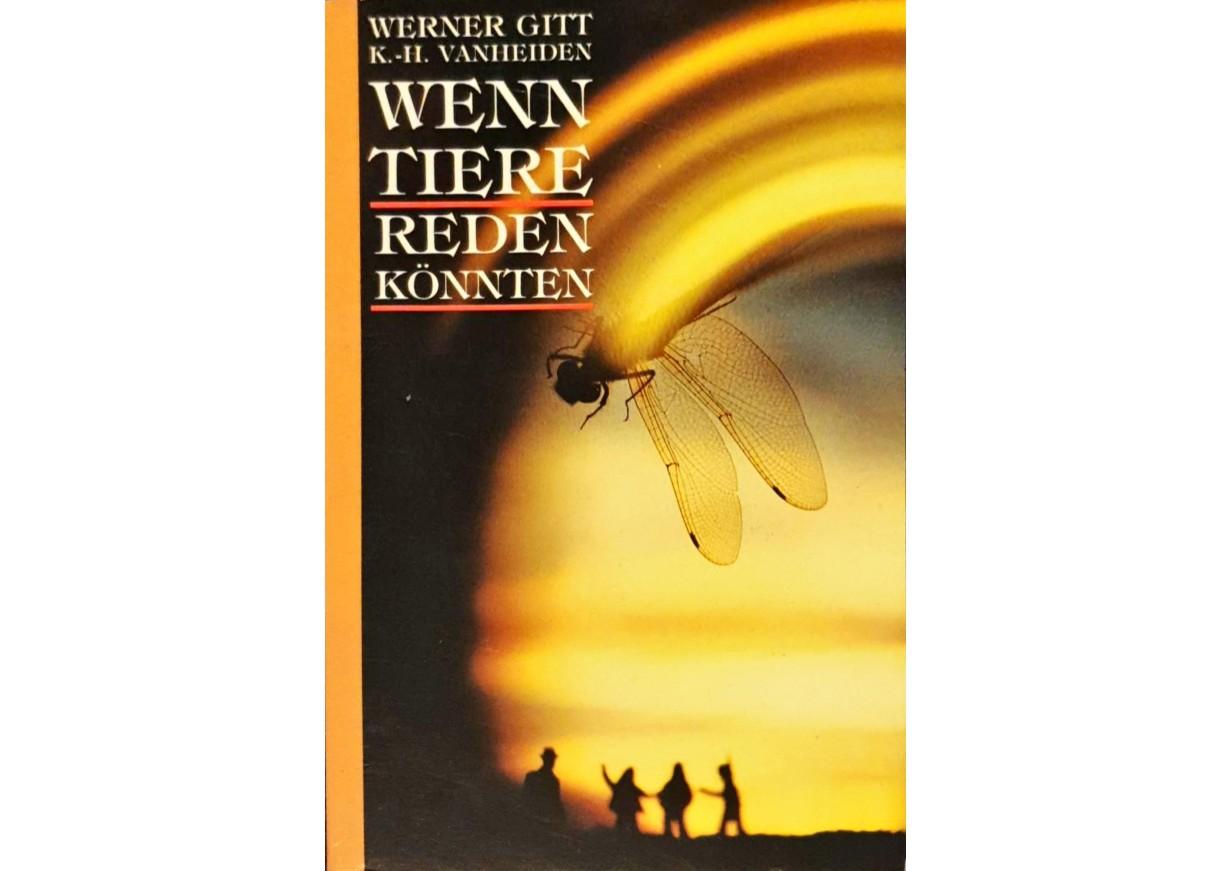 Gitt, Werner: WENN TIERE REDEN KÖNNTEN -