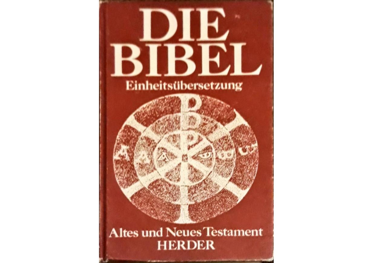 DIE BIBEL. Einheitsübersetzung