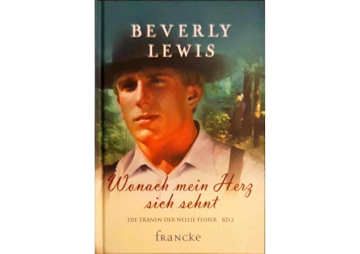 Lewis, Beverly: WONACH MEIN HERZ SICH SEHNT. Die Tränen der Nellie Fisher Band 2