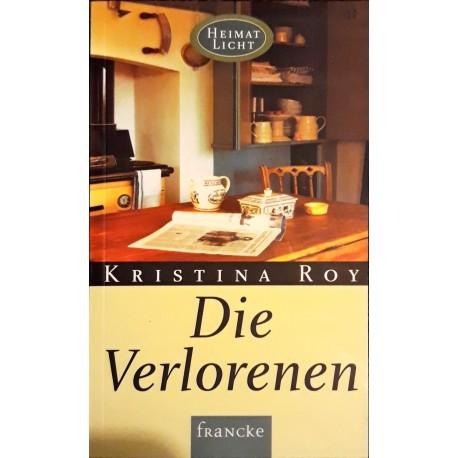 Roy, Kristina: DIE VERLORENEN -