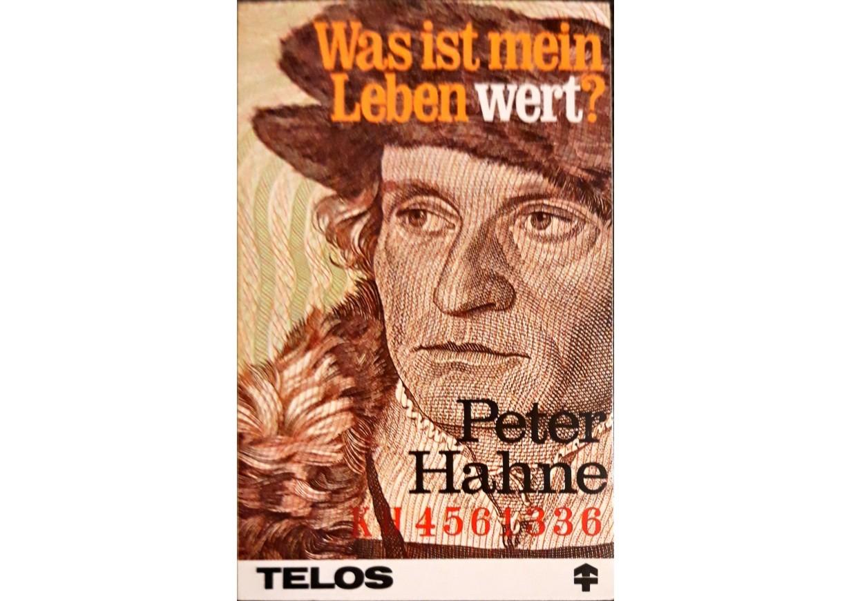 Hahne, Peter: WAS IST MEIN LEBEN WERT?