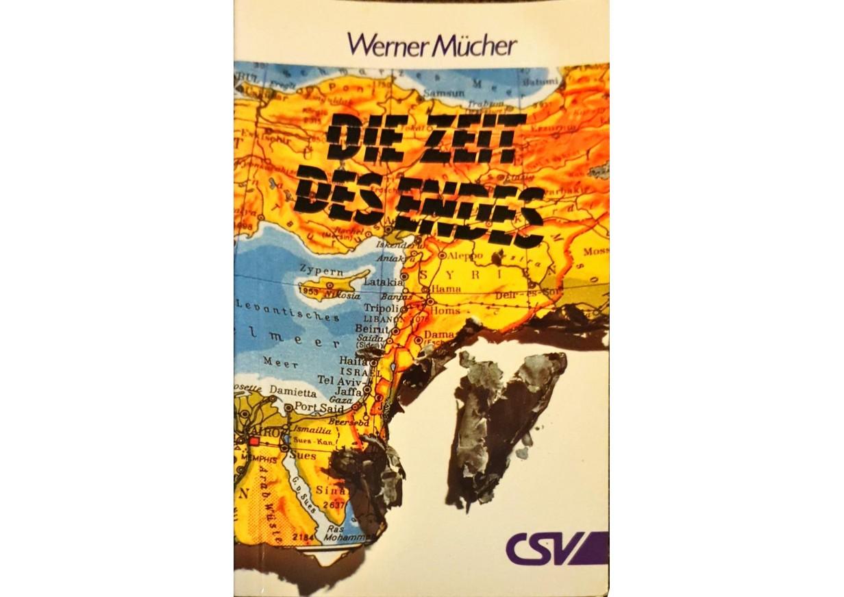 Mücher, Werner: DIE ZEIT DES ENDES